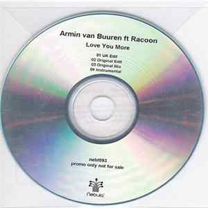 🎼 Armin van Buuren Ft Racoon - Love You More Album