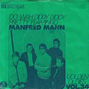 🎼 Manfred Mann - Do Wah Diddy Diddy / Pretty Flamingo Album