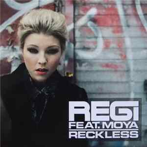 🎼 Regi Feat. Moya - Reckless Album