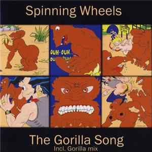 🎼 Spinning Wheels - The Gorilla Song Album