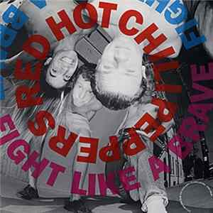 🎼 Red Hot Chili Peppers - Fight Like A Brave Album