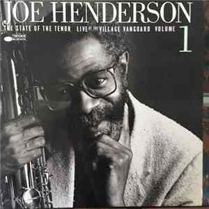 🎼 Joe Henderson - The State Of The Tenor • Live At The Village Vanguard • Volume 1 Album